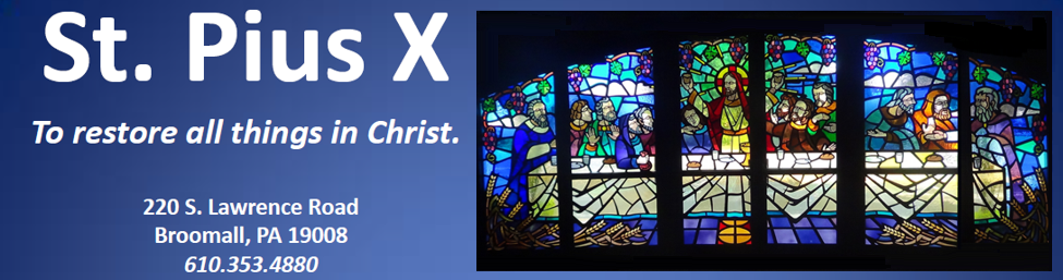 Saint Pius X Parish - To restore all things in Christ.
